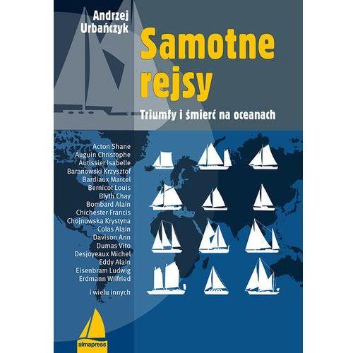 Andrzej Urbańczyk Samotne rejsy (352 str.)