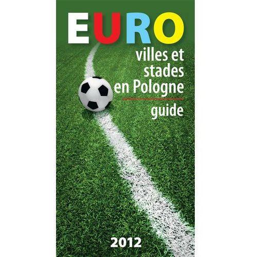 Euro villes et stades en Pologne Guide, Bosz