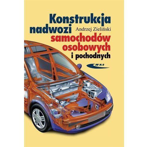 Konstrukcja nadwozi samochodów osobowych i pochodnych (474 str.)