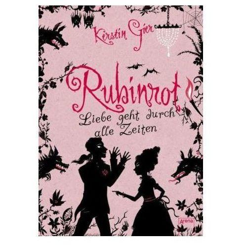 Liebe geht durch alle Zeiten - Rubinrot (9783401506005)