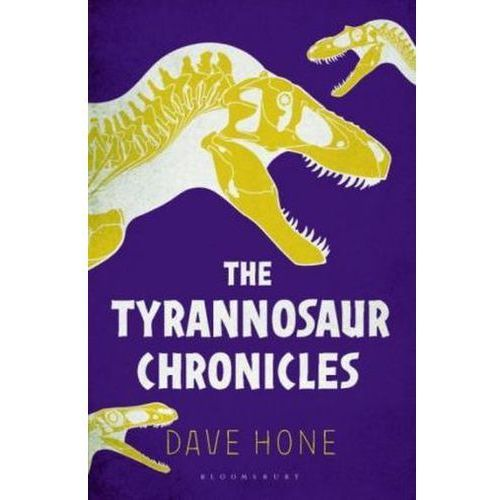 Tyrannosaur Chronicles (9781472911261)
