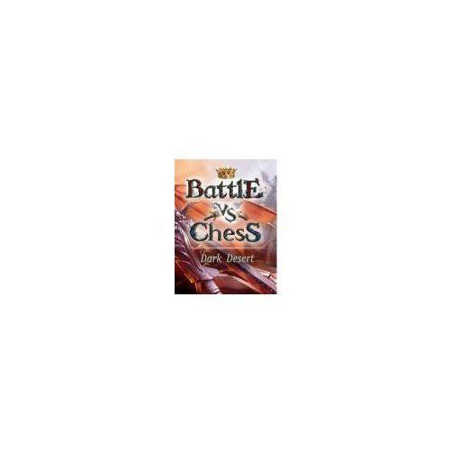 Battle vs Chess Mroczna Pustynia (PC)