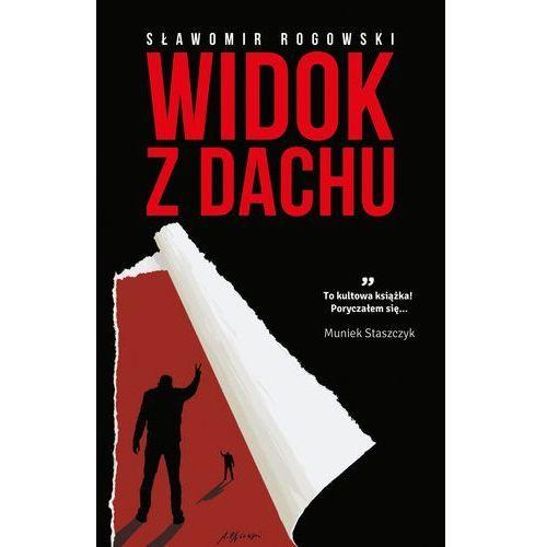 Widok z dachu (ebook), Sławomir Rogowski