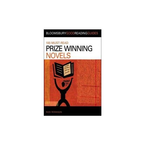 100 Must-Read Prize-Winning Novels : Discover Your Next Great Read...