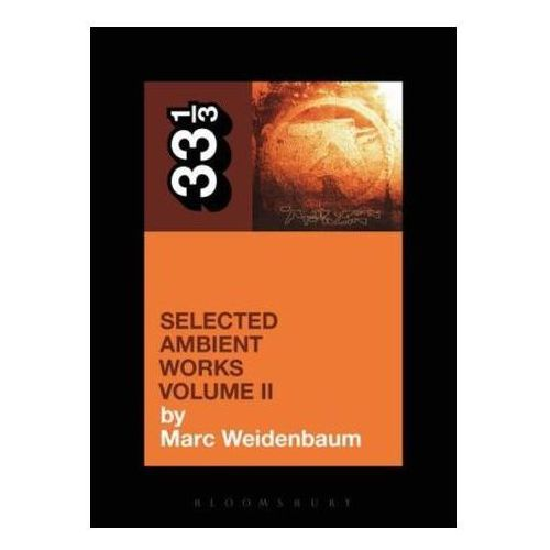 Aphex Twins Selected Ambient Works (144 str.)