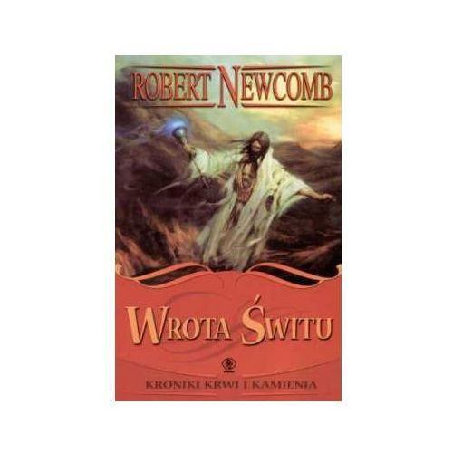 WROTA ŚWITU Newcomb Robert