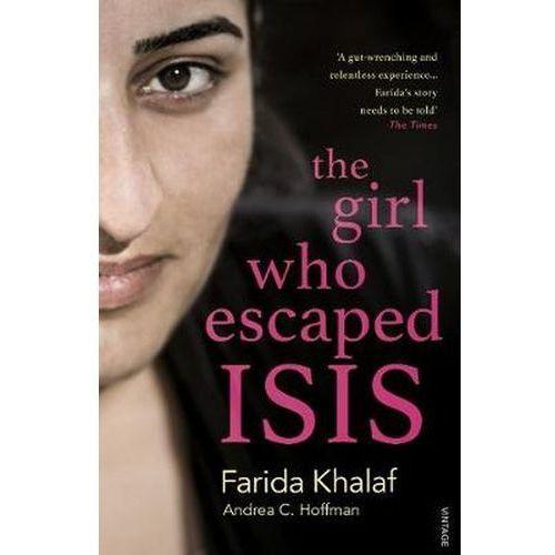 The Girl Who Escaped ISIS - Hoffmann Andrea, Khalaf Farida, oprawa miękka