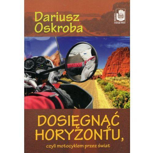 DOSIĘGNĄĆ HORYZONTU (2011)