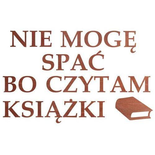 Dekoracja drewniana napis na ścianę nie mogę spać bo czytam książki - 4 mm marki Congee.pl