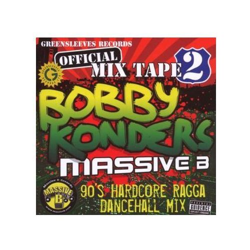 Konders, Bobby / Massive B - 90's Hardcore Ragga Dancehall Mix - Greensleeves Records Official Mix Tape 2