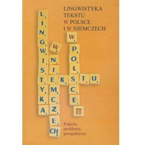Lingwistyka tekstu w Polsce i w Niemczech - Marta Smykała, Waldemar Czachur, Zofia Bilut Homplewicz (2009)