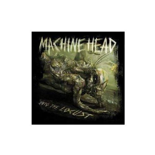 Machine head - unto the locust marki Warner music / roadrunner records