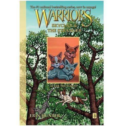 Warriors, SkyClan & the Stranger, After the Flood, Hunter, Erin L / Jolley, Dan