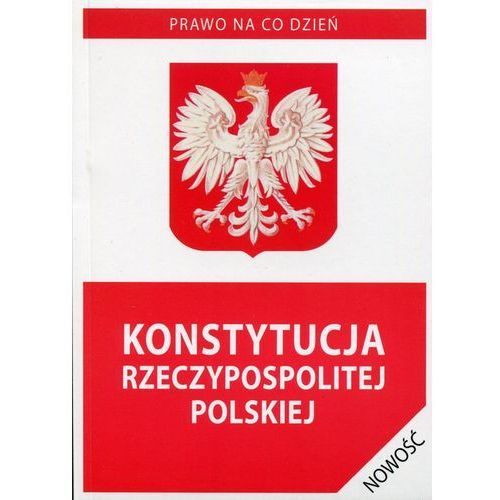 Konstytucja Rzeczypospolitej Polskiej 01.11.2015, pozycja z kategorii Prawo, akty prawne