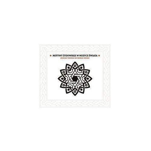 Praca zbiorowa - Motywy żydowskie w muzyce świata CD, SL 476-2