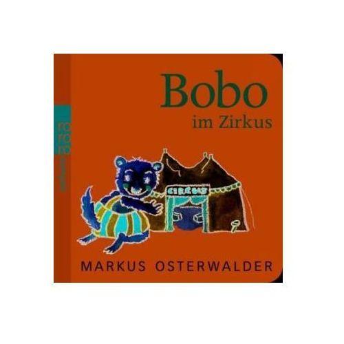 Bobo im Zirkus (9783499215681)