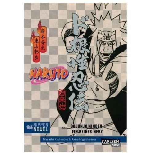 Naruto Dojunjo Ninden - Ein reines Herz (Nippon Novel)