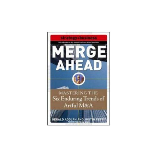 Merge Ahead: Mastering the Five Enduring Trends of Artful M&