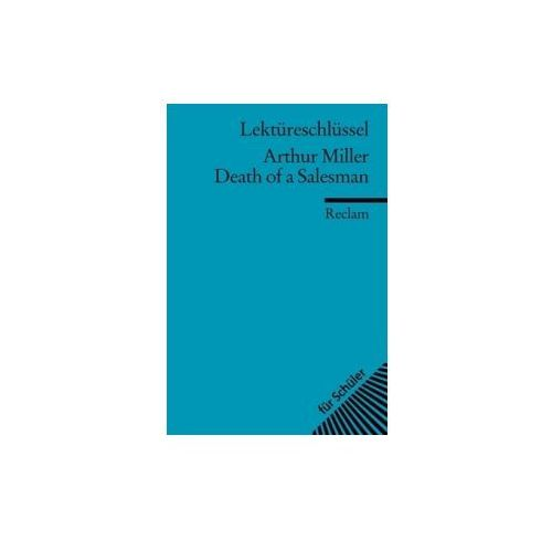 Lektüreschlüssel Arthur Miller 'Death of a Salesman' (9783150153918)