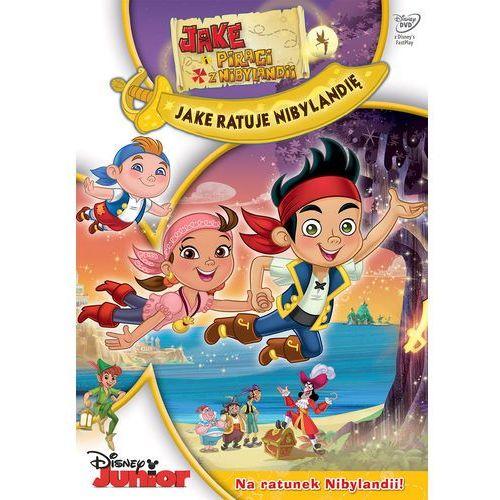 Jake i piraci z Nibylandii: Jake ratuje Nibylandię (DVD) - Joanna Węgrzynowska-Cybińska