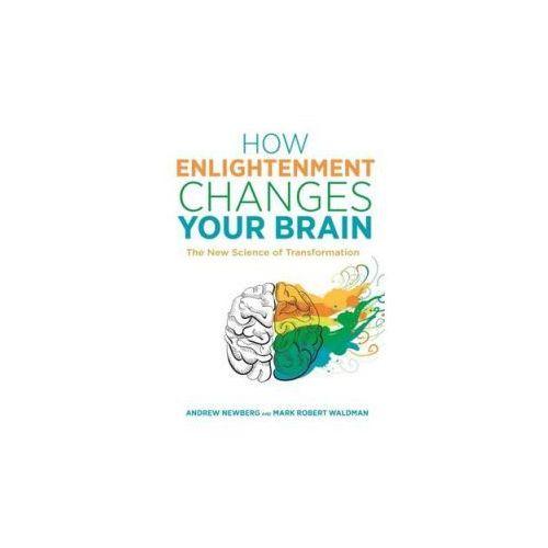 How Enlightenment Changes Your Brain (9781781807071)