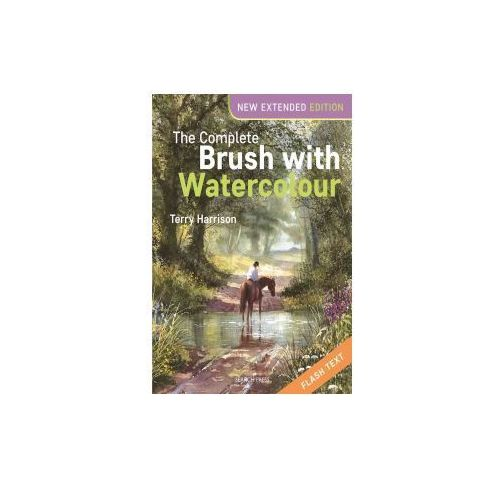 Terry Harrison's Complete Brush With Watercolour, Harrison, Terry