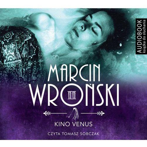 Kino Venus. Książka audio CD MP3 - Wysyłka od 3,99 - porównuj ceny z wysyłką, Wroński Marcin