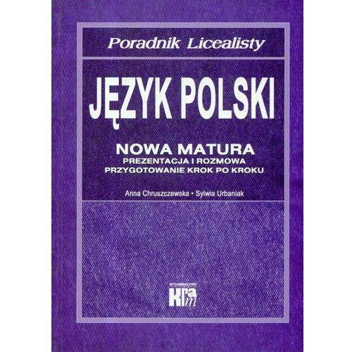 Język polski Nowa matura Poradnik licealisty (2004)