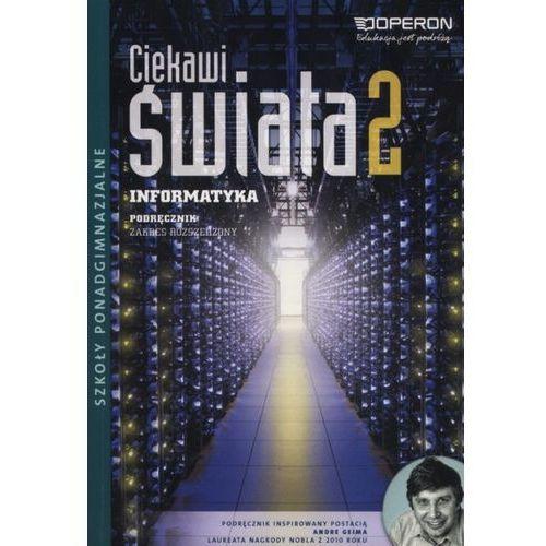 Informatyka LO 2 Ciekawi świata ZR w.2 OPERON - Ewa Mikołajewicz (224 str.)