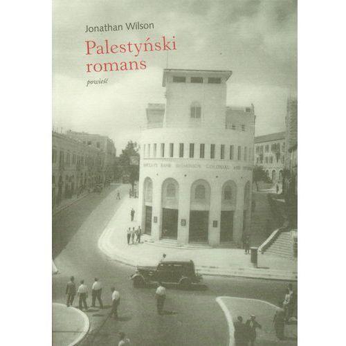PALESTYŃSKI ROMANS - Wysyłka od 3,99 - porównuj ceny z wysyłką, Wilson Jonathan