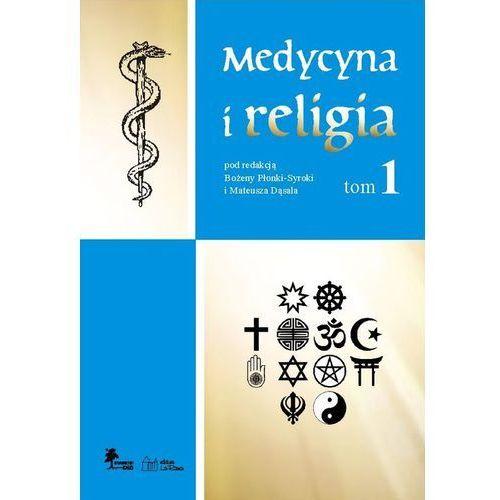 Medycyna i religia Tom 1, oprawa twarda