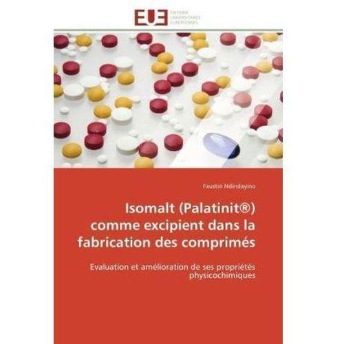 Isomalt (Palatinit®) comme excipient dans la fabrication des comprimés