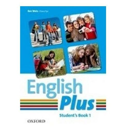 English Plus 1: Student Book An English Secondary Course for Students Aged 12-16 Years