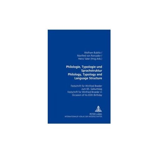 Philologie, Typologie Und Sprachstruktur Philology, Typology and Language Structure