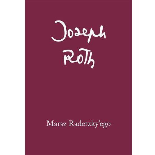 Marsz Radetzky'ego, Joseph Roth