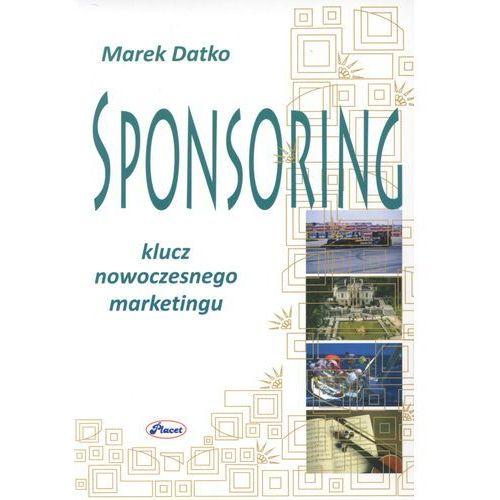 Sponsoring Klucz nowoczesnego marketingu (526 str.)