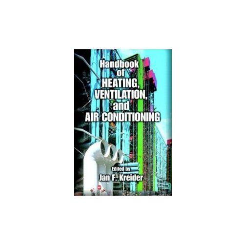Handbook of Heating, Ventilation, Air Conditioning, and Refrigeration