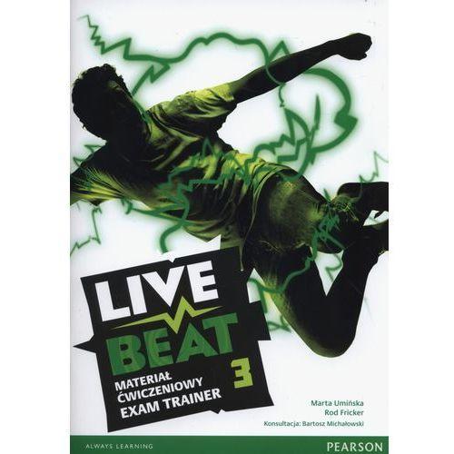 Live Beat 3. Materiał Ćwiczeniowy Exam Trainer (Do Wersji Wieloletniej) + MP3 Online (opr. miękka)