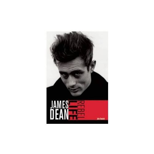 James Dean: Rebel Life, Howlett, John - OKAZJE