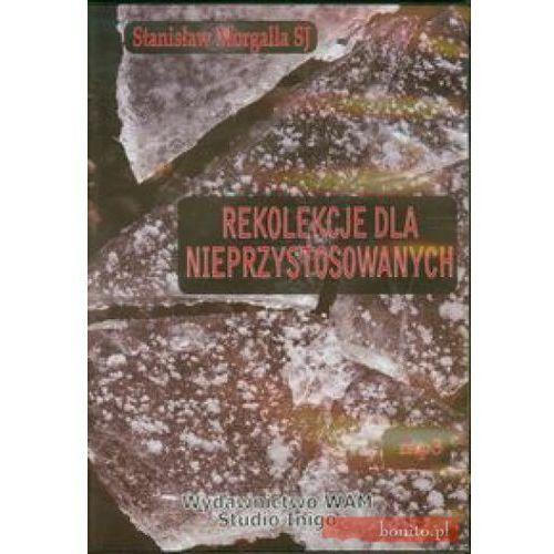 Rekolekcje dla nieprzystosowanych - Stanisław Morgalla, WAM