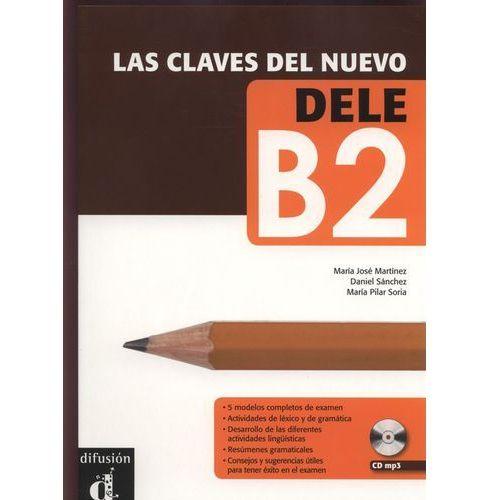 Las Claves del Neuvo DELE B2, praca zbiorowa