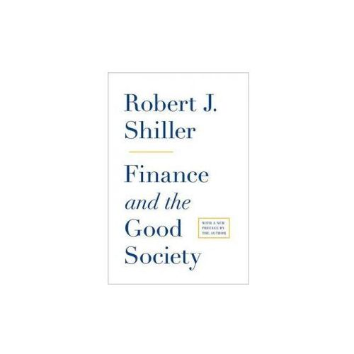 Finance and the Good Society (9780691158099)