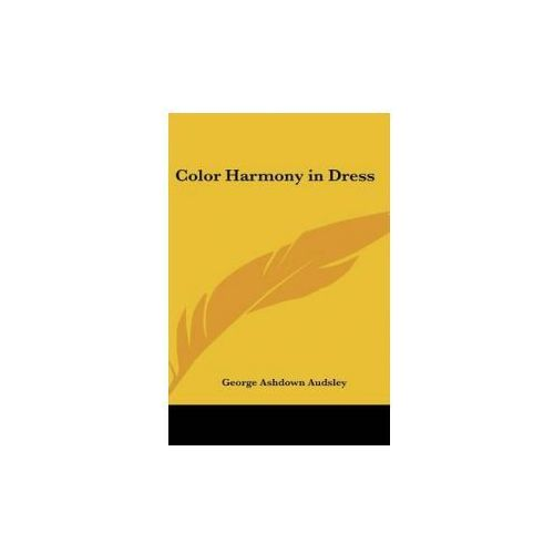 COLOR HARMONY IN DRESS (9780548000571)
