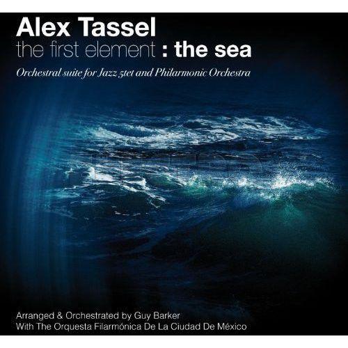 FIRST ELEMENT: THE SEA - Alex Tassel (Płyta CD) (3298490640074)