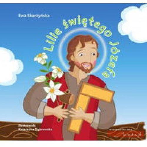 Lilie świętego Józefa, książka z kategorii Literatura dla młodzieży