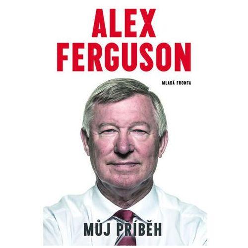 Alex Ferguson - Má autobiografie Ferguson Alex