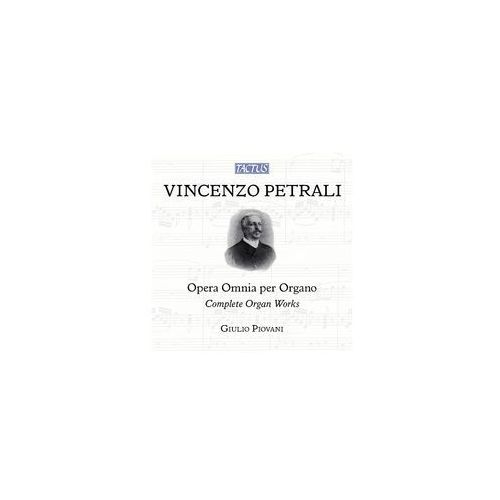 Vincenzo Petrali): Complete Organ Works, TC 831640