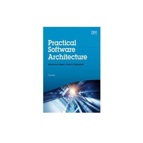Practical How-to Guide to Architecting and Documenting Successful it Projects (9780133763034)