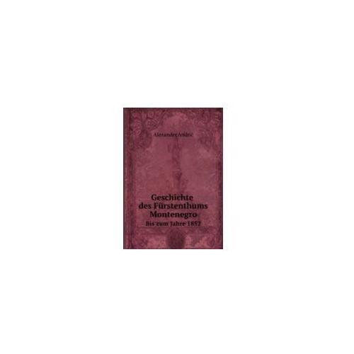Geschichte des Furstenthums Montenegro, Andric, Alexander