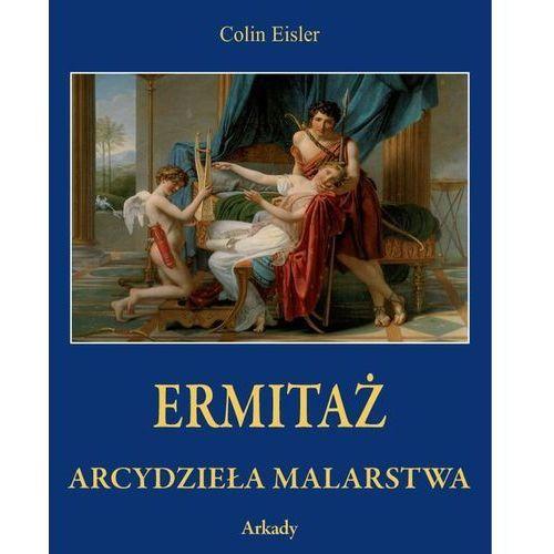 Ermitaż Arcydzieła malarstwa w etui - Eisler Colin DARMOWA DOSTAWA KIOSK RUCHU (9788321350424)